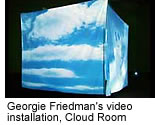 Georgie Friedman's video installation, Cloud Room