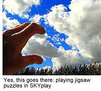 Yes, this goes there: playing jigsaw puzzles in SKYplay