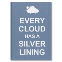 'Every Cloud Has a Silver Lining' pocket book of quotations